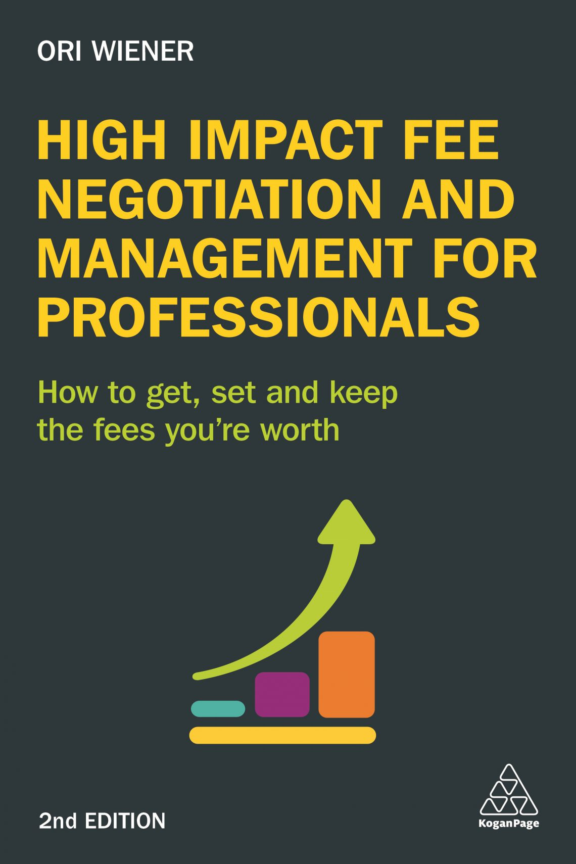 Cover for High Impact Fee Negotiation and Management for Professionals, 2nd Edition
